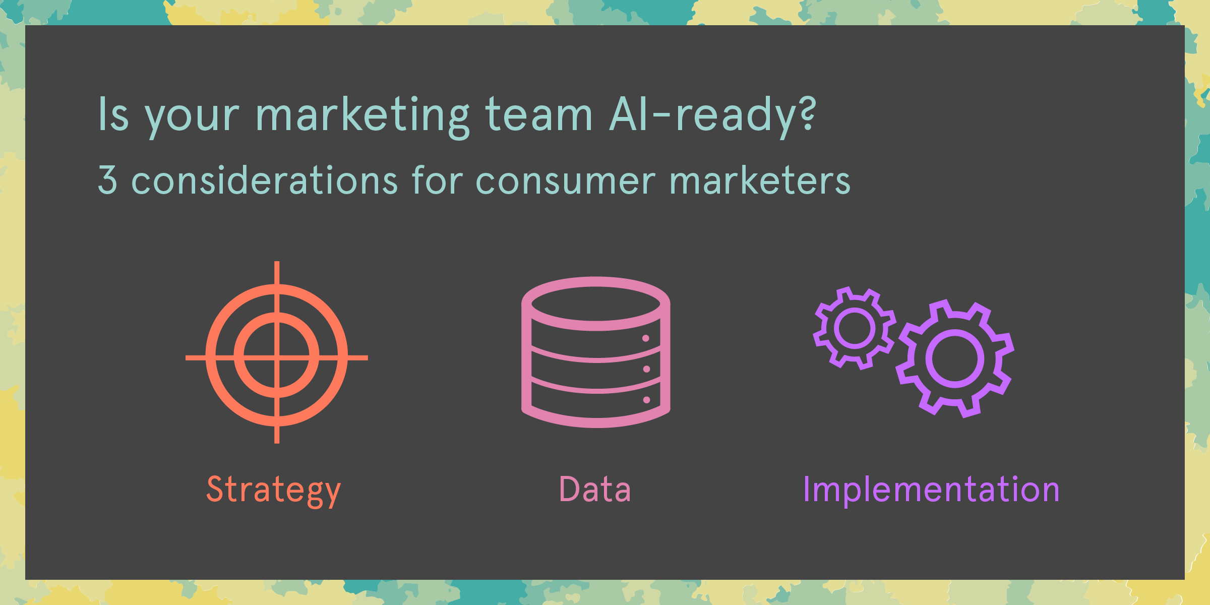 3_considerations_ai_ready-3