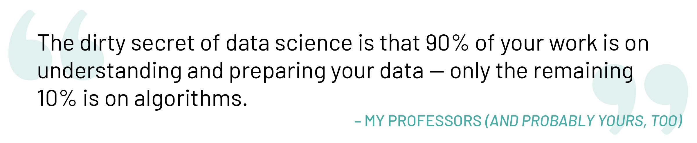 importance of data preparation quote